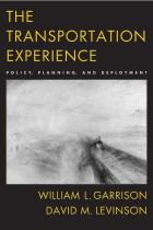 The Transportation Experience - First Edition by W.L. Garrison and D.M. Levinson (2005)
