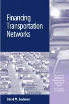 Financing Transportation Networks by David Levinson