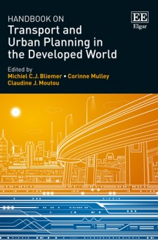Handbook on Transport and Urban Planning in the Developed World Edited by Michiel C.J. Bliemer, Corinne Mulley and Claudine J.Moutou, Institute of Transport and Logistics Studies, University of Sydney, Australia