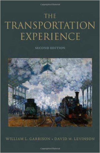 The Transportation Experience: Second Edition https://transportist.org/books/the-transportation-experience-second-edition/