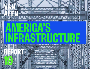 Van Alen Institute: America's Infrastructure. Report 19.